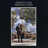 Purchase Johnny Cash - The Holy Land (Vinyl)