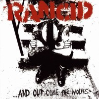 Purchase Rancid - ...And Out Come The Wolves