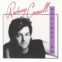 Purchase Rodney Crowell - Collection