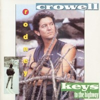 Purchase Rodney Crowell - Keys to the Highway