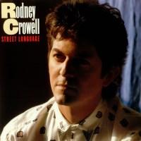Purchase Rodney Crowell - Street Language