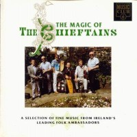 Purchase The Chieftains - The Magic of the Chieftains