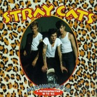 Purchase Stray Cats - Runaway Boys: A Retrospective '81-'92