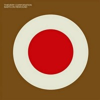 Purchase Thievery Corporation - Babylon Rewound