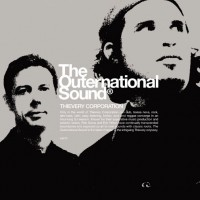 Purchase Thievery Corporation - The Outernational Sound
