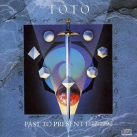 Purchase Toto - Past To Present 1977-1990