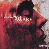 Purchase Altered - Dreaming Awake