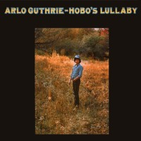Purchase Arlo Guthrie - Hobo's Lullaby