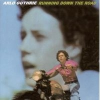 Purchase Arlo Guthrie - Running Down the Road