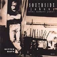 Purchase Southside Johnny & The Asbury Jukes - Better Days