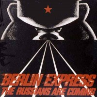 Purchase Berlin Express - The Russians Are Coming (12'')