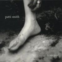 Purchase Patti Smith - Trampin'