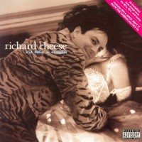 Purchase Richard Cheese - I'd Like a Virgin