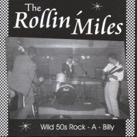 Purchase Rollin' Miles - Wild 50s Rockabilly