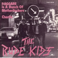 Purchase Rude Kids - Raggare Is A Bunch Of Motherfuckers 7''