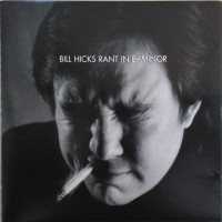 Purchase Bill Hicks - Rant in E-Minor