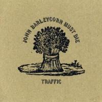 Purchase Traffic - John Barleycorn Must Die
