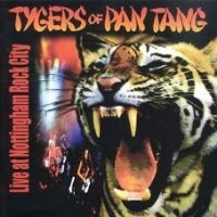 Purchase Tygers of Pan Tang - Live At Nottingham Rock City