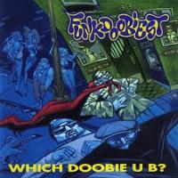 Purchase Funkdoobiest - Which Doobie U B?