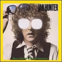 Purchase Ian Hunter - You're Never Alone With A Schizophrenic