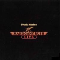 Purchase Frank Marino & Mahogany Rush - [1978] Live
