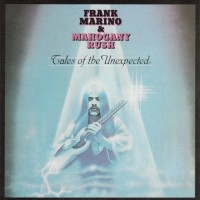 Purchase Frank Marino & Mahogany Rush - [1979] Tales Of The Unexpected