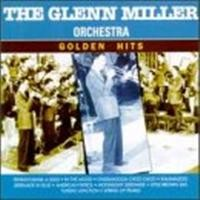 Purchase The Glenn Miller Orchestra - golden hits