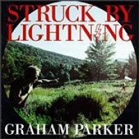 Purchase Graham Parker - Struck By Lightning