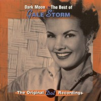 Purchase Gale Storm - Dark Moon · The Best Of
