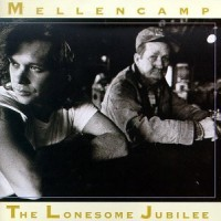 Purchase John Cougar Mellencamp - The Lonesome Jubilee