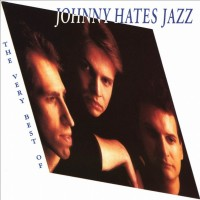 Purchase Johnny Hates Jazz - The Very Best Of Johnny Hates Jazz