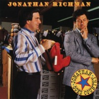 Purchase Jonathan Richman - Jonathan Goes Country