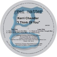 Purchase Kerri Chandler - I Think Of You
