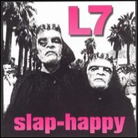 Purchase L7 - Slap-Happy