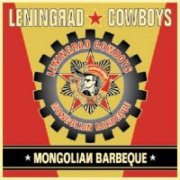 Purchase Leningrad Cowboys - mongolian barbeque