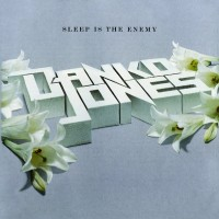 Purchase Danko Jones - Sleep is the Enemy