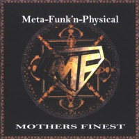Purchase Mother's Finest - Meta-Funk`n-Physical