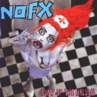 Purchase NOFX - Pump Up The Valuum