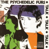 Purchase Psychedelic Furs - Talk Talk Talk