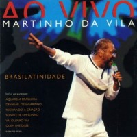 Purchase Martinho Da Vila - Brasilatinidade Ao Vivo