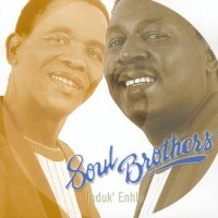 Purchase Soul Brothers - Induk' Enhle