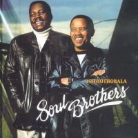 Purchase Soul Brothers - Isithothobala