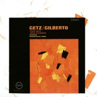 Purchase Stan Getz - Stan Getz and Joao Gilberto