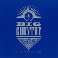 Purchase Big Country - The Crossing (Vinyl)