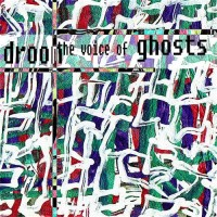 Purchase Droom - The Voice Of Ghosts