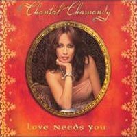 Purchase Chantal Chamandy - Love Needs You