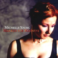 Purchase Michelle Young - Marked for Madness