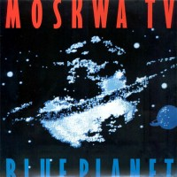 Purchase Moskwa TV - Blue Planet