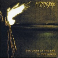Purchase My Dying Bride - The Light at the End of the World