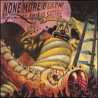 Purchase None More Black - This Is Satire